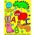ABC Animal Coloring Book: ABC Coloring Books for Toddlers No.19 : abc book, abc kids, abc preschool workbook, Alphabet coloring books for kids ages 2-4, Coloring books for kids ages 2-4, Preschool coloring books for 2-4 years, Animal coloring books for...