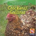 Animals That Live On The Farm/Animales Que Viven en la Granja: Chickens/Gallinas (Paperback)