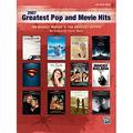 2007 Greatest Pop and Movie Hits: The Biggest Movies * The Greatest Artists (Big Note Piano)