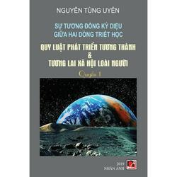 Sự Tương �ồng Kỳ Diệu Giữa Hai Dòng Triết H�c (Tập 1) (Paperback)