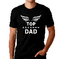 Fathers Day Shirts for Men - Top Dad Shirt - Fathers Day Gifts - Fathers Day Funny Dad Shirts