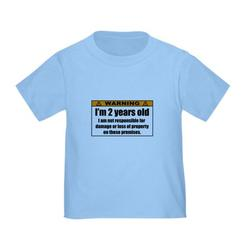 CafePress - Funny Warning: I'm 2 Years Old T Shirt - Cute Toddler T-Shirt, 100% Cotton