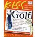 K.I.S.S Guide to Playing Golf (K.I.S.S. Guides)
