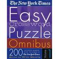 The New York Times Easy Crossword Puzzle Omnibus Volume 1 : 200 Solvable Puzzles from the Pages of the New York Times