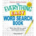 Everything(r): The Everything Easy Word Search Book : More Than 200 Fun, Quick Word Search Puzzles (Paperback)