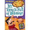 My Weird School Daze, 11: Mr. Tony Is Full of Baloney! (Paperback)