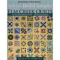 Sylvia's Bridal Sampler from ELM Creek Q : The True Story Behind the Quilt 140 Traditional Blocks
