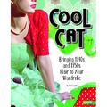 Fashion Forward: Cool Cat : Bringing 1940s and 1950s Flair to Your Wardrobe (Hardcover)