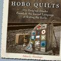Hobo Quilts : 55+ Original Blocks Based on the Secret Language of Riding the Rails (Paperback)