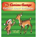 Curious Baby Curious about Christmas (Curious George Touch-And-Feel Board Book) (Board Book)