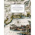 Nova Caesarea: A Cartographic Record of the Garden State 1666-1888 Including the First Maps, Wall Maps & County Atlases as well as Past & Current ... 350th Anniversary of the Naming of New Jersey