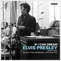 If I Can Dream: Elvis Presley with The Royal Philharmonic Orchestra (Limited 2LP Vinyl) - UK Edition
