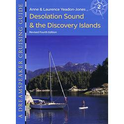 Dreamspeaker Cruising Guide, Vol. 2; Desolation Sound & the Discovery Islands