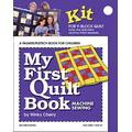 My First Quilt Book KIT: Machine Sewing (My First Sewing Book Kit series)