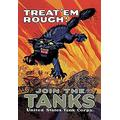 """Buyenlarge 0-587-01004-5-P1827 Treat 'em Rough: Join The Tanks Paper Poster, 18"""" x 27"""""""