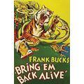 """Buyenlarge Bring 'em Back Alive - 18"""" X 27"""" Paper Poster. (Edition 10803),"""