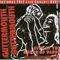 The Show Must Go Off!: Guttermouth - Live at the House of Blues