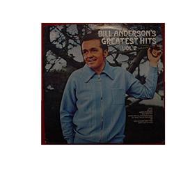 Bill Anderson ~ Greatest Hits Volume 2 LP Vinyl Record (30642)