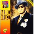 Enrico Caruso Enrico Caruso Symphonic Music