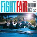 California Kicks by Fight Fair (2010-06-29)