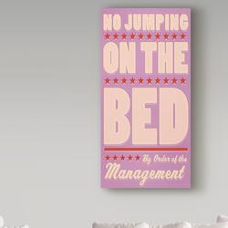 Trademark Fine Art No Jumping on the Bed Pink - Wrapped Canvas Textual Art Print Metal in Brown/Pink/Red, Size 32.0 H x 16.0 W x 2.0 D in   Wayfair