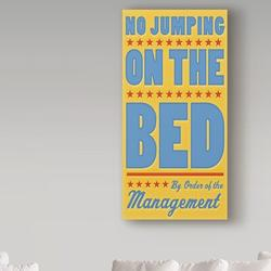 Trademark Fine Art 'No Jumping on the Bed Orange' Textual Art on Wrapped Canvas Metal in Blue/Brown/Yellow | Wayfair ALI30750-C1632GG