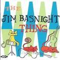 The Jim Basnight Thing by The Jim Basnight Thing (1998-06-18)