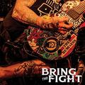 Bring The Fight by Bring The Fight (2015-05-04)