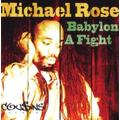 Babylon a Fight by Michael Rose