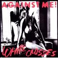 White Crosses (Limited Edition) Limited Edition Edition by Against Me! (2010) Audio CD