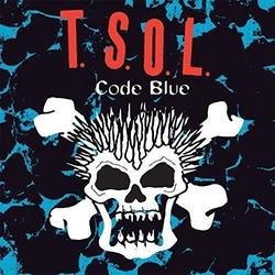 T.S.O.L.- Code Blue - Limited Edition Blue Vinyl