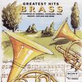 Brass Greatest Hits by Brass-Greatest Hits (1994-12-06)