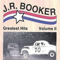 J.R. Booker Greatest Hits Volume 2 by J.R. Booker (2004-06-18)