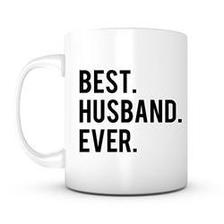 Best Husband Ever-11 Ounce Ceramic Coffee Mug, Quotes Sayings for Husband Dad Spouse, Valentines Wedding Anniversary Birthday Christmas Mug for Him Men, Office Gift Tea Mug (1)