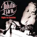 Fight to Survive by White Lion (2010-01-12)