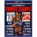 Poster showing a soldier pointing to German soldiers on the left and savings stamps on the right Thrift stamps We licked them at the front you lick them at the back Poster Print by Unknown (24 x 36)
