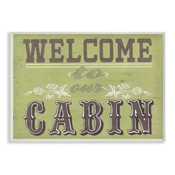 Stupell Industries Welcome to Our Cabin by June Erica Vess - Textual Art Print on CanvasCanvas & Fabric in Brown/Gray/Green, Size 15.0 W x 0.5 D in