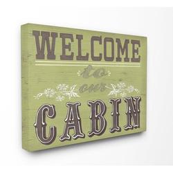 Stupell Industries Welcome to Our Cabin by June Erica Vess - Textual Art Print on CanvasCanvas & Fabric in Brown/Gray/Green | Wayfair