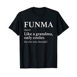 Funma Tee Shirt Unique Grandma Birthday Gift Idea