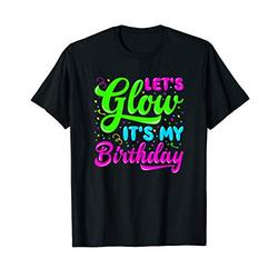 Glow Party Clothing Glow Party T Shirt Birthday Party Shirts