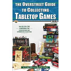 The Overstreet Guide To Collecting Tabletop Games