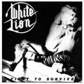 Fight to Survive by WHITE LION (2014-08-03)