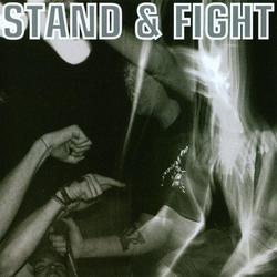 Stand and Fight by Stand & Fight (2003-08-12)