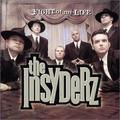 Fight of My Life by Insyderz (2003-02-04)