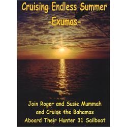 Cruising Endless Summer: -Exumas-