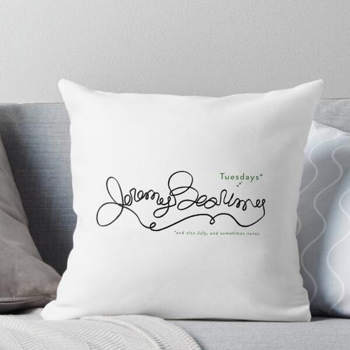 Jeremy Bearimy (mit Schreibweise) Kissen