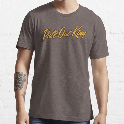 Ausziehbarer König Essential T-Shirt