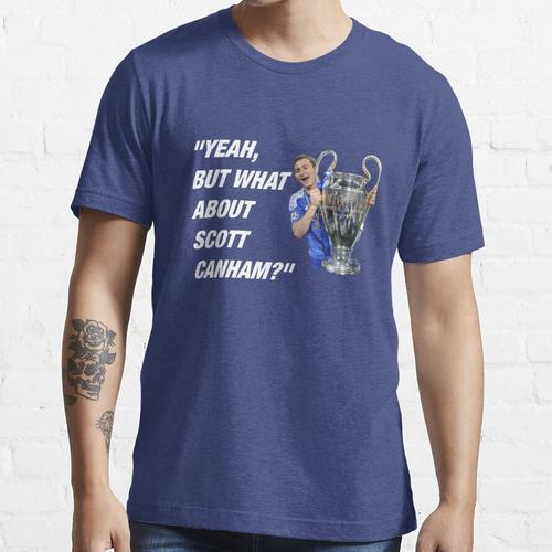 Was ist mit Scott Canham? Essential T-Shirt