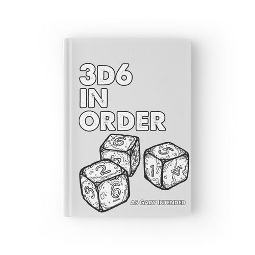 3D6 in Reihenfolge. Wie Gary meinte. Notizbuch