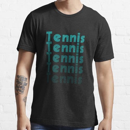 Tennis Tennis Tennis Essential T-Shirt